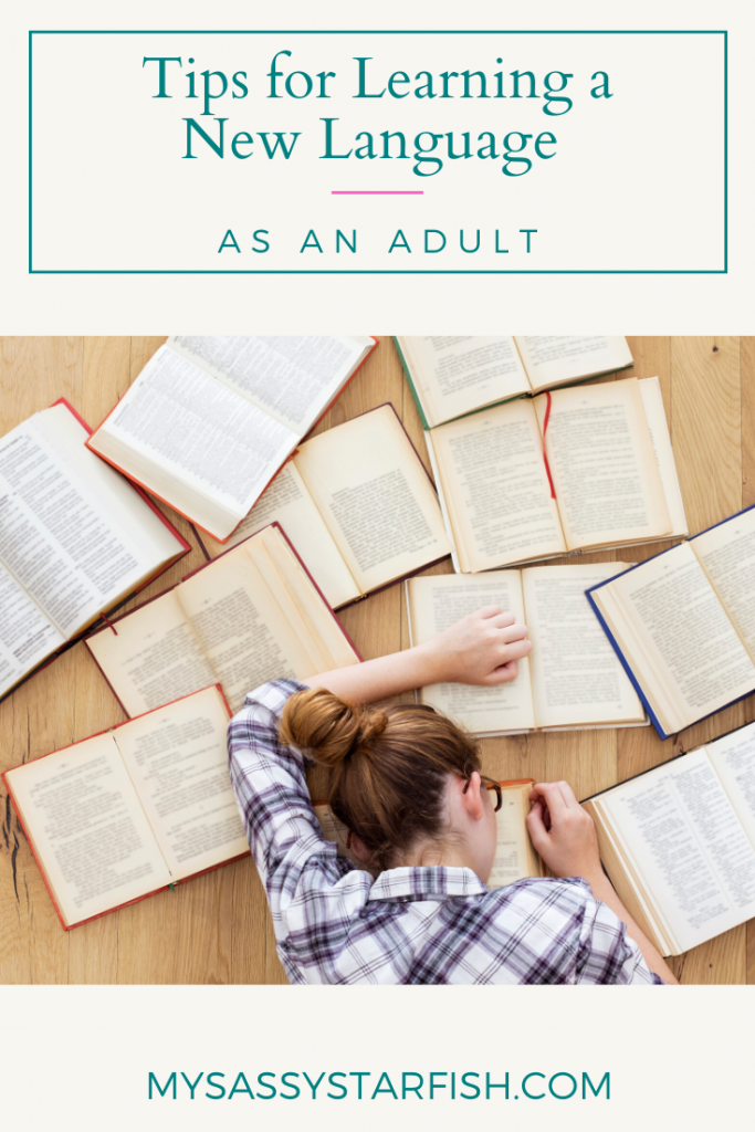 Tips for Learning a New Language as an Adult