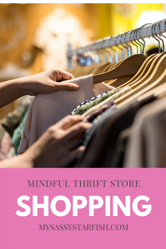 Mindful Thrift Store Shopping