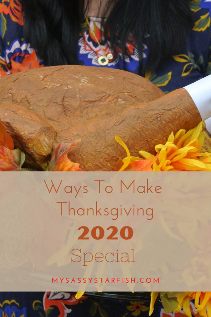 Ways to Make Thanksgiving 2020 Special